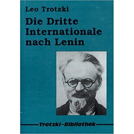 Die Dritte Internationale nach Lenin