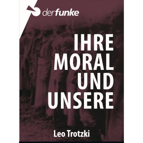 Ihre Moral und unsere