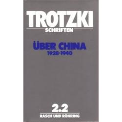 Leo Trotzki Schriften 2, Band 2.2 Über China 1928-1940