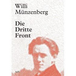 Willi Münzenberg - Die Dritte Front