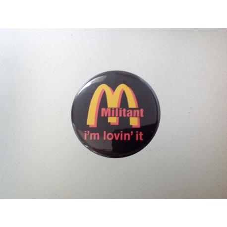 "Button ""McMilitant"""
